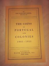 The Coins of Portugal & Colonies 1901-1951 Coin Collector's Journal 1952