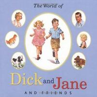 The World of Dick and Jane and Friends by Gray, William S.