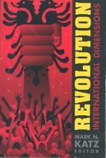 Revolution : International Dimensions by Mark N. Katz and George Mason (2000,...