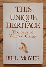 This Unique Heritage: Story of Waterloo County, 1971 Ontario Canada, mennonites