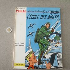 L'ÉCOLE DES AIGLES ( 1961 ) TANGUY & LAVERDURE CHARLIER & UDERZO  Rare TB