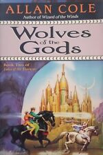 ALLAN COLE WOLVES OF THE GODS BOOK 2 TALES OF THE TIMURAS TRADE PAPERBACK 1998