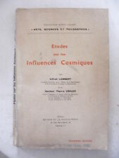 Etudes sur les Influences Cosmiques Alfred Lambert 1947 Pierre Creuzé
