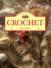 A Creative Guide To Crochet