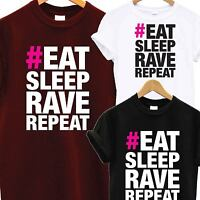 EAT SLEEP RAVE REPEAT T SHIRT MUSIC IBIZA RAVE PARTY DJ DANCE MINISTRY SOUND TEE