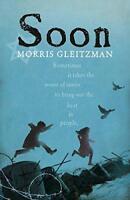 Soon (Felix & Zelda 5) by Gleitzman, Morris | Paperback Book | 9780141362793 | N
