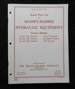 "MASSEY HARRIS 22 30 44 22K 30K 44K TRACTOR ""HYDRAULIC EQUIPMENT"" PARTS MANUAL"