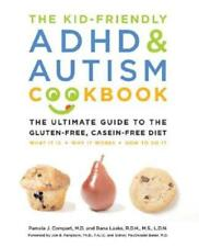 The Kid-Friendly ADHD & Autism Cookbook: The Ultimate Guide to the Gluten-Free,