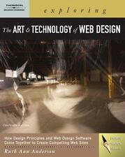 Exploring the Art & Technology of Web Design Book & CD Ruth Ann Anderson B243