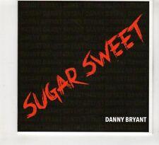 (HD117) Sugar Sweet, Danny Bryant - 2016 DJ CD