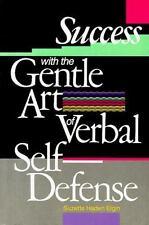 Success With the Gentle Art of Verbal Self-Defense, Elgin, Suzette Haden, 013688