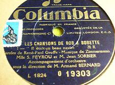 78 trs-rpm-Les chansons de Bob et Bobette- I et II- COLUMBIA D 19303