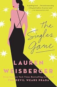 The Singles Game by Lauren Weisberger (2017, Trade Paperback)
