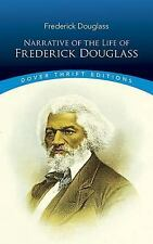 Narrative of the Life of Frederick Douglass (Dover Thrift Editions), Frederick D