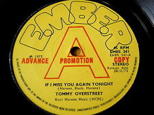 "TOMMY OVERSTREET - IF I MISS YOU AGAIN TONIGHT  7"" VINYL PROMO"