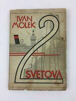 1st 1932 SLOVENIAN Socialist Communism USA Yugoslavia IVAN MOLEK Dva Svetova