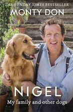 Nigel: my family and other dogs,Monty Don- 9781473641716
