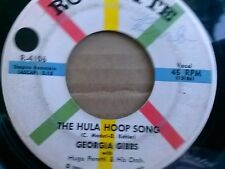"""GEORGIA GIBBS 45 RPM """"The Hula Hoop Song"""" & """"Keep in Touch"""" VG condition"""