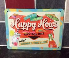 Happy Hour medium Vintage Retro Tin Signs. Quote sign pub sign, man cave sign