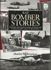 RAF Bomber Stories: Dramatic First-Hand Accounts  Bowman