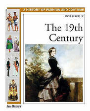 The Nineteenth Century (History of Costume and Fashion)-ExLibrary