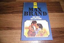 Max Brand -- das GOLD der CHEYENNE // Heyne Western Classics 1. Auflage 1973