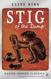 Stig of the Dump (Puffin Modern Classics) by King, Clive Paperback Book The