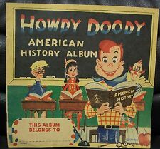 Vintage Howdy Doody American History Album, 1951, NRMNT!  TV Show Toy