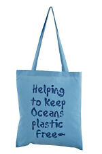 REUSABLE BAG: 'Keep Oceans plastic free!....' Skyblue cotton tote