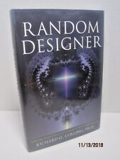 Random Designer: Created from Chaos to Connect with the Creator by R.G. Colling
