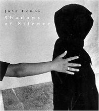 John Demos,  Shadows of Silence