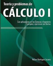 Teoria y Problemas de Calculo I : Con Aplicaciones en Las Ciencias e...