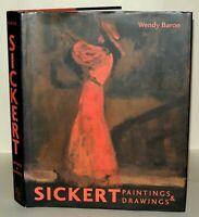 SICKERT: PAINTINGS AND DRAWINGS BY WENDY BARON - HARDBACK /DJ, 2006