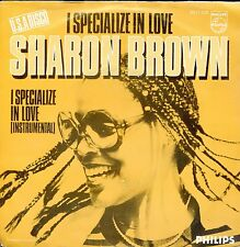 7inch SHARON BROWN I  specialize in love HOLLAND EX SOC 1982
