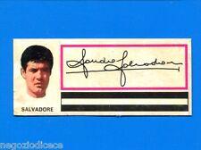 CALCIATORI PANINI 1971-72-Figurina-Sticker - SALVADORE -FUORI RACCOLTA-Rec