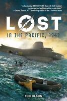 LOST IN THE PACIFIC 1942 by Tod Olson (2016) NEW book Lost series # 1 children's