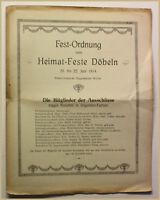 Orig Prospekt Fest-Ordnung zum Heimat Feste Döbeln 1914 Sachsen Geschichte sf