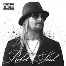 KID ROCK - Rebel Soul [PA] (CD 2012)