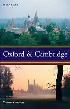 Oxford and Cambridge: An Uncommon History, Very Good Condition Book, Peter Sager