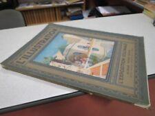 L ILLUSTRATION L EXPOSITION COLONIALE ALBUM HORS SERIE JUILLET 1931 + PLAN *