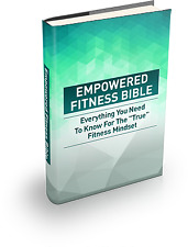 """EMPOWERED FITNESS BIBLE everything Needed to Know For The """"True"""" Fitness Mindset"""