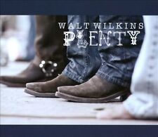 Plenty [Digipak] * by Walt Wilkins (CD, Jun-2012, Redeye Music Distribution)