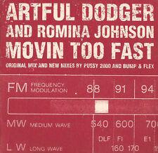 ARTFUL DODGER & ROMINA JOHNSON: MOVIN TOO FAST - CD (1999) 3 TRACKS
