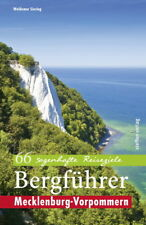 Bergführer Mecklenburg-Vorpommern - 66 sagenhafte Reiseziele (Waldemar Siering)