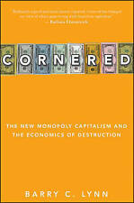 NEW Cornered: The New Monopoly Capitalism and the Economics of Destruction