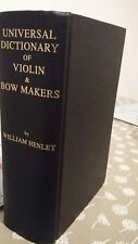 William Henley: Universal Dictionary of Violin & Bowmakers