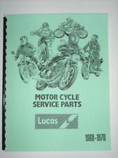 LUCAS Motorcycle Service Parts Manual Triumph Norton BSA Matchelss 1968 -1978