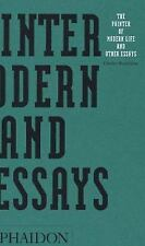 The Painter of Modern Life and Other Essays (Arts & Letters) by Baudelaire, Cha