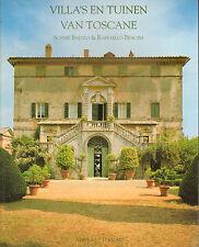 VILLA'S EN TUINEN VAN TOSCANE - Sophie Bajard & Raffaello Bencini