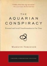 The Aquarian Conspiracy : Personal and Social Transformation in Our Time (VG)